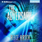 The Adversary by  Reece Hirsch audiobook