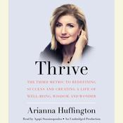 Thrive by  Arianna Huffington audiobook