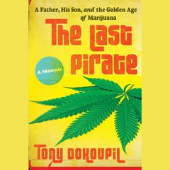 The Last Pirate by Tony Dokoupil audiobook