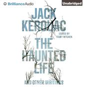 The Haunted Life by  Jack Kerouac audiobook