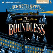 The Boundless by  Kenneth Oppel audiobook