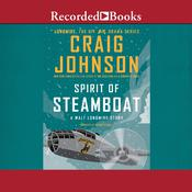 Spirit of Steamboat by  Craig Johnson audiobook