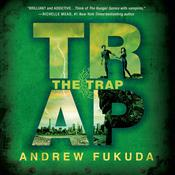 The Trap by  Andrew Fukuda audiobook