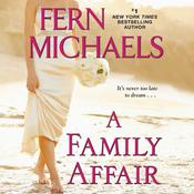 A Family Affair by  Fern Michaels audiobook