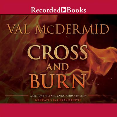 Cross and Burn by Val McDermid audiobook