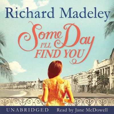 Some Day I'll Find You by Richard Madeley audiobook