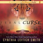 Feral Curse by  Cynthia Leitich Smith audiobook