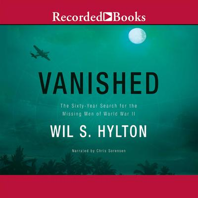 Vanished by Wil S. Hylton audiobook