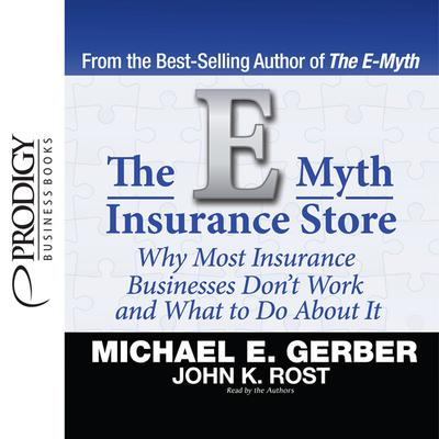 The E-Myth Insurance Store by Michael E. Gerber audiobook