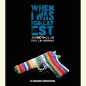 When I Was the Greatest by  Jason Reynolds audiobook