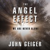The Angel Effect by  John Geiger audiobook