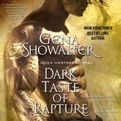 Dark Taste of Rapture by  Gena Showalter audiobook