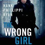 The Wrong Girl by  Hank Phillippi Ryan audiobook