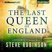 The Last Queen of England by  Steve Robinson audiobook