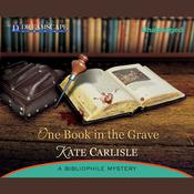 One Book in the Grave by  Kate Carlisle audiobook