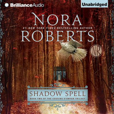 Shadow Spell by Nora Roberts audiobook