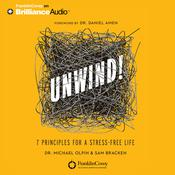 Unwind! by  Dr. Michael Olpin audiobook