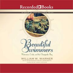 Beautiful Swimmers by William W. Warner audiobook