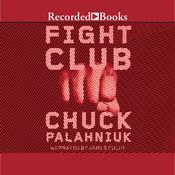 Fight Club by  Chuck Palahniuk audiobook