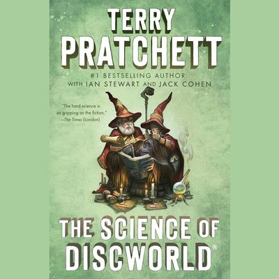 The Science of Discworld by Terry Pratchett audiobook