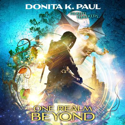 One Realm Beyond by Donita K. Paul audiobook