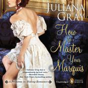 How to Master Your Marquis by  Juliana Gray audiobook