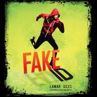 Fake ID by Lamar Giles