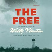 The Free by  Willy Vlautin audiobook