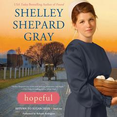 Hopeful by Shelley Shepard Gray audiobook