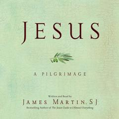 Jesus by James Martin audiobook