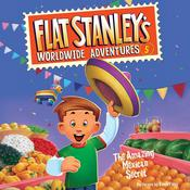 Flat Stanley's Worldwide Adventures #5: The Amazing Mexican Secret by  Josh Greenhut audiobook