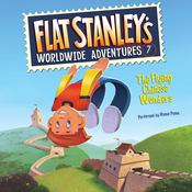 Flat Stanley's Worldwide Adventures #7: The Flying Chinese Wonders by  Josh Greenhut audiobook