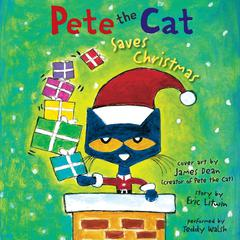 Pete the Cat Saves Christmas by Eric Litwin audiobook