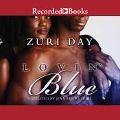 Lovin' Blue by  Zuri Day audiobook