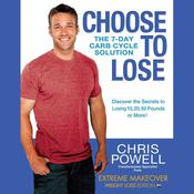 Choose to Lose by  Chris Powell audiobook