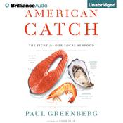 American Catch by  Paul Greenberg audiobook