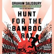 Hunt for the Bamboo Rat by  Graham Salisbury audiobook