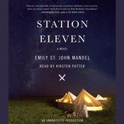 Station Eleven by  Emily St. John Mandel audiobook