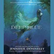 Deep Blue by  Jennifer Donnelly audiobook