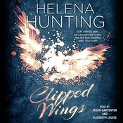 Clipped Wings by  Helena Hunting audiobook