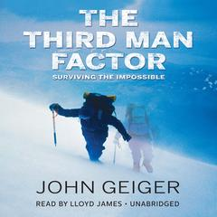 The Third Man Factor by John Geiger audiobook