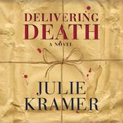 Delivering Death by  Julie Kramer audiobook