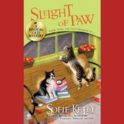Sleight of Paw by  Sofie Kelly audiobook