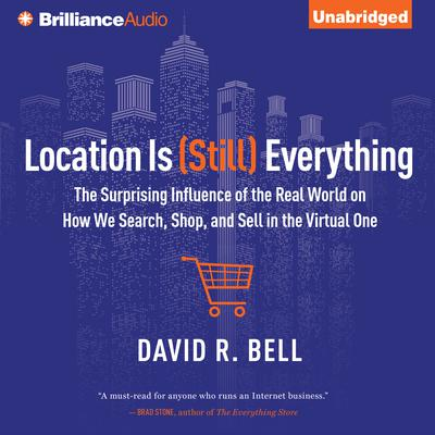 Location is (Still) Everything by David R. Bell audiobook