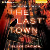 The Last Town by  Blake Crouch audiobook