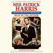 Neil Patrick Harris: Choose Your Own Autobiography by  Neil Patrick Harris audiobook