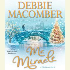 Mr. Miracle by Debbie Macomber audiobook
