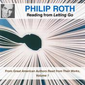 Philip Roth Reading from Letting Go by  Philip Roth audiobook