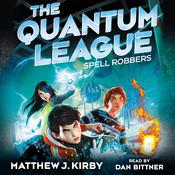 Spell Robbers by  Matthew J. Kirby audiobook