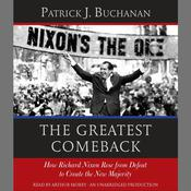 The Greatest Comeback by  Patrick J. Buchanan audiobook